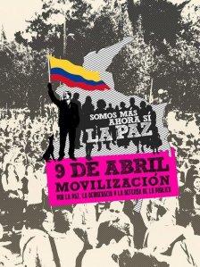 Colombia se movilizará en pleno el próximo 9 de Abril